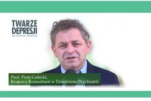 """prof. Piotr Gałecki o kampanii """"Twarze depresji"""" i leczeniu tej choroby"""